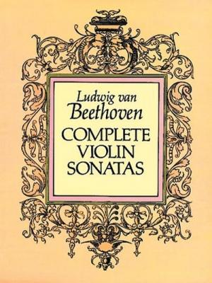 Beethoven Ludwig Van : COMPLETE VIOLIN SONATAS