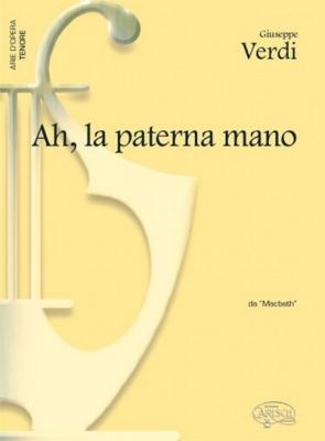 Verdi Giuseppe : AH LA PATERNA MANO TENORE