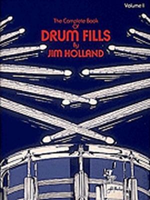 Drum Fills Complete Book Jim Holland Vol.1 Drums