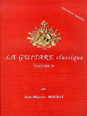 Mourat Jean-Maurice : La Guitare classique vol. D