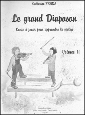Le Grand Diapason Vol. 2 Conte À Jouer Pr Le Violon