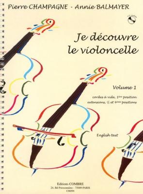 Je Découvre Le Violoncelle Vol.1