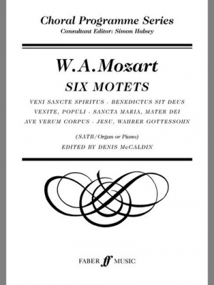 Mozart Wolfgang Amadeus : Six Motets. SATB accompanied (CPS)
