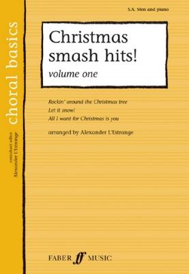 L'Estrange Alexander : Christmas Smash Hits! Vol.1 SA/Men (CBS)