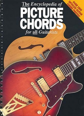 Encyclopaedia Of Picture Chords For All Guitarists