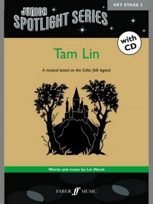 Marsh Lin : Tam Lin (bk/CD) (Spotlight Series)