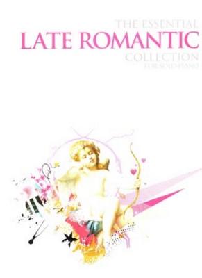 Essential Collection For Solo Piano Late Romantic