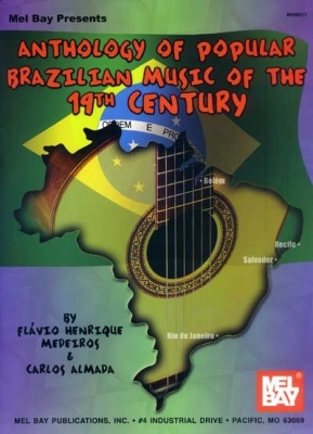 Almada Carlos : Anthology of Popular Brazilian Music of the 19th Century