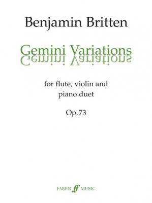 Britten Benjamin : Gemini Variations (violin, flute and pno)