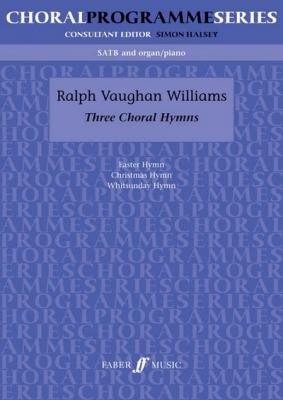 Vaughan Williams Ralph : Three Choral Hymns. SATB acc. (CPS)