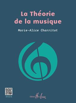 Charritat Marie-Alice : La Théorie de la musique
