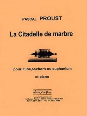 La Citadelle De Marbre (Tuba, Saxhorn Ou Euphonium Et Piano)