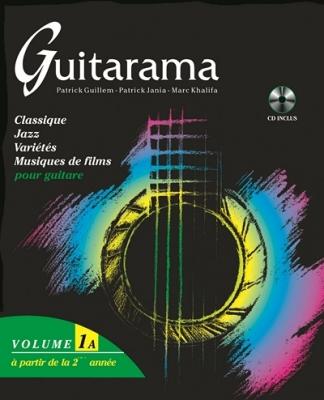 Guillem P. / Khalifa M. / Jania P. : Guitarama volume 1 A