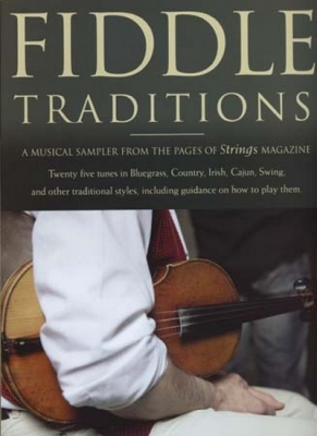Fiddle Traditions 25 Tunes Bluegrass Country Irish...