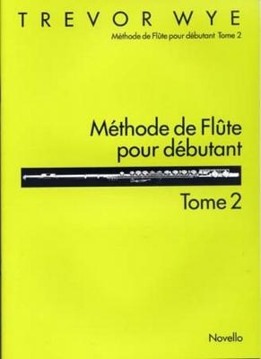 Wye Trevor : Wye Methode Flute Debutant 2