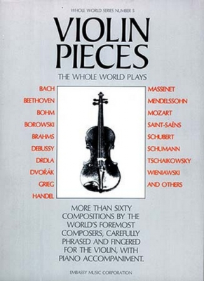 Violin Pieces The Whole World Plays - WW 5