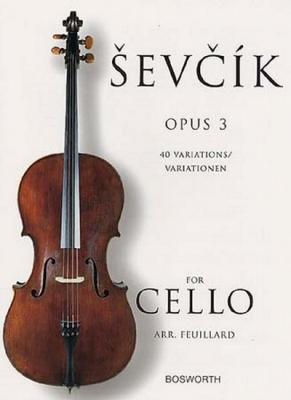 Sevcik Otakar : Sevcik Cello Op.3 40 Variations