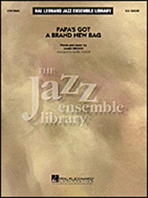 Papa's Got A Brand New Bag (Jazz Ens)