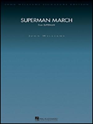 Williams John : Superman March (deluxe score)