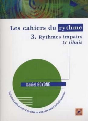 Les Cahiers Du Rythme Vol.3 Rythmes Impairs Et Tihais