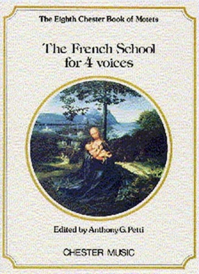 French School For 4 Voices (The 8Th Chester Book Of Motets)