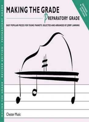 Making The Grade : Preparatory Grade - Revised Edition - Piano