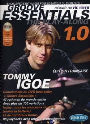 Igoe Tommy Groove Essentials Play - Along Drums 1.0 - Ed. Francaise