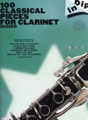 Collectif : Dip In 100 Graded Classical Pieces For Clarinet