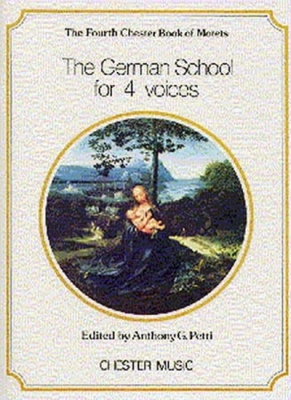 German School For 4 Voices (The 4Th Chester Book Of Motets)