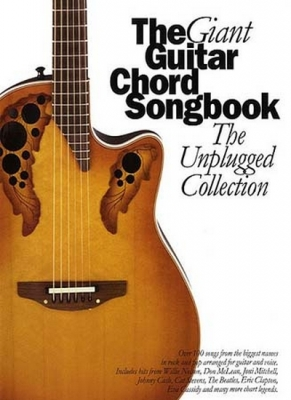 Giant Guitar Chord Songbook The Unplugged Collection Lc