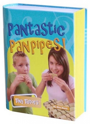 Tiny Tutors Pantastic Pan Pipes Book