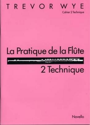 Wye Trevor : Wye Pratique De La Flute 2 Technique