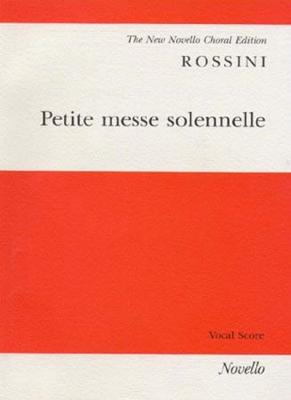 Rossini Gioacchino : Rossini Petite Messe Solennelle Vocal Score