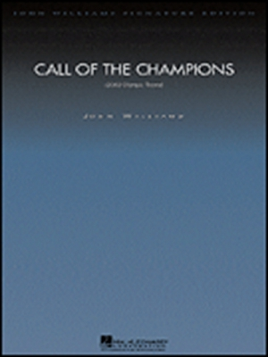 Williams John : Call of the Champions (deluxe score)