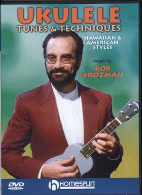 Brozman Bob : Dvd Brozman Bob Ukulele Tunes and Techniques