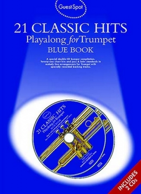 Guest Spot 21 Classic Hits Trumpet Blue Bk 2 Cd