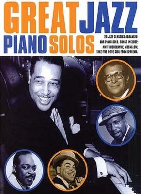 Great Jazz Piano Solos 20 Jazz Classics