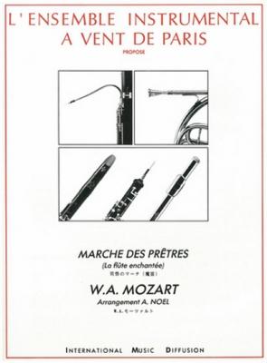 Mozart Wolfgang Amadeus : MARCHE DES PRETRES EXTRAIT DE LA FLUTE ENCHANTEE