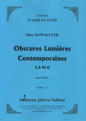 Kowalczyk Marc : Obscures Lumieres Contemporaines