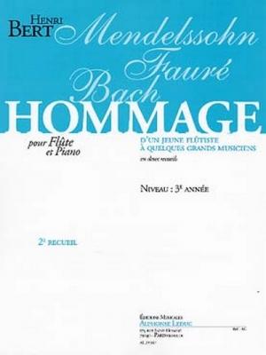 Hommage Mendelssohn/Faure/Bach 2ème Vol. Flûte Et Piano