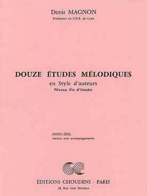 Magnon Denis : 12 Etudes Melodiques