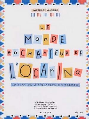 Monde Enchanteur De L'Ocarina Initiation A L'Ocarina
