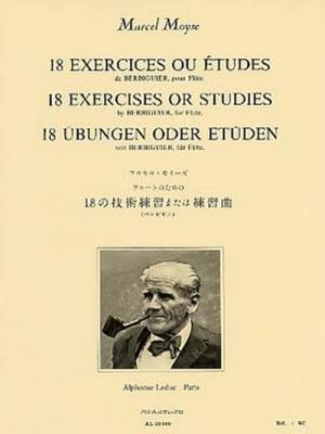 Moyse Marcel : 18 Exercices Ou Etudes De Berbiguier Flute