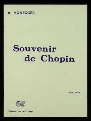 Honegger : Souvenir De Chopin
