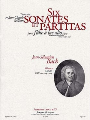 Bach Johann Sebastian / Veilhan : 6 Sonates Et Partitas Volume 1/Flute A Bec Alto Bwv 1001-1003-1005