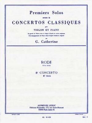 Rode / Catherine : Premiers Solos Concertos Classiques:N08 Violon Et Piano