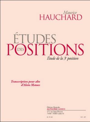 Hauchard Maurice : Etudes des Postitions Etude de la 3e Position