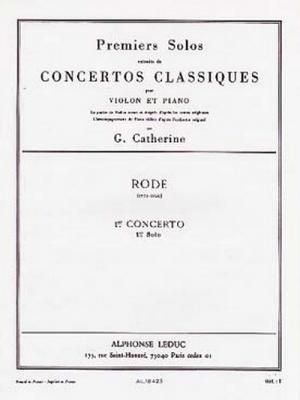 Rode / Catherine : Premiers Solos Concertos Classiques:N01 Violon Et Piano