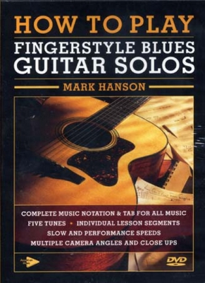 Dvd How To Play Fingerstyle Blues Guitar Solos Mank Hanson