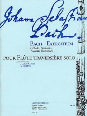 Bach Johann Sebastian / Veilhan : Bach-Exercitium Preludes, Fantaisies, Toccatas, Exercitium/Flute Solo